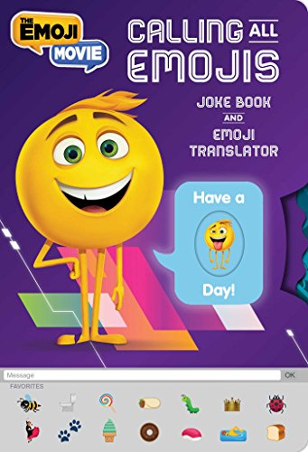 Calling All Emojis: Joke Book and Emoji Translator (The Emoji Movie)