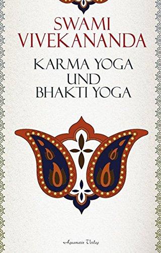 Karma-Yoga und Bhakti-Yoga