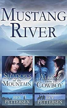 MUSTANG RIVER (Books 1-2) by [Bev Pettersen]