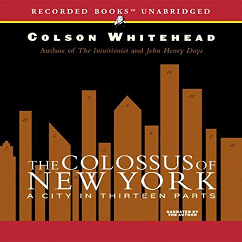 The Colossus of New York Audiobook By Colson Whitehead cover art