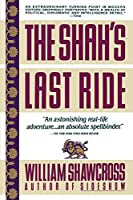 The Shah's Last Ride