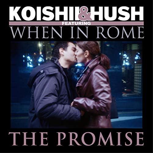 Koishii & Hush feat. When In Rome