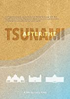 After the Tsunami [DVD]