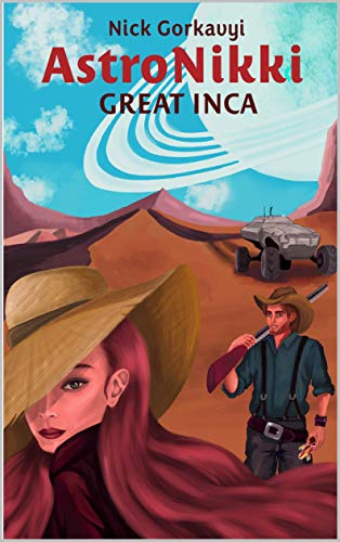 GREAT INCA (AstroNikki-5) (English Edition)