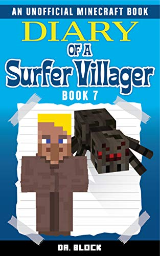 Diary of a Surfer Villager: Book 7: (an unofficial Minecraft book) (English Edition)