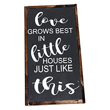 THE LITTLE BROWN FARMHOUSE  Love Grows Best In Little Houses Just Like This  Wooden Sign