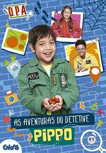 Detetives do Prédio Azul - As aventuras do detetive Pippo