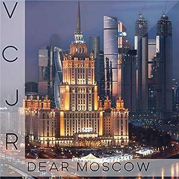 Dear Moscow