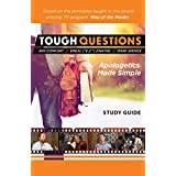 Tough Questions: Apologetics Made Simple
