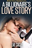 A Billionaire Love Story Book Two: Chasing Love