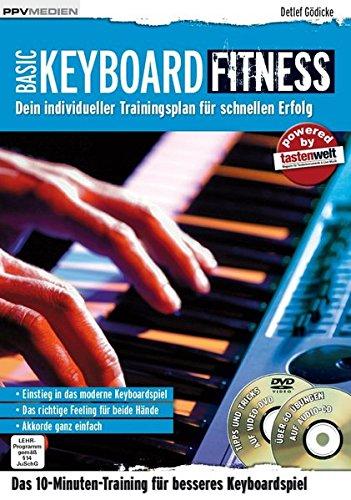 Keyboard Fitness. Dein individueller Trainingsplan für schnellen Erfolg (Fitnessreihe / Dein individueller Trainingsplan für schnellen Erfolg)