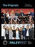 The Originals: Cast and Creators Live at PALEYFEST