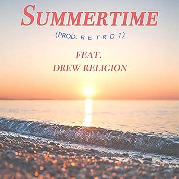 Summertime (feat. Drew Religion)