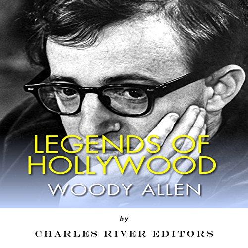 Legends of Hollywood: The Life of Woody Allen  By  cover art