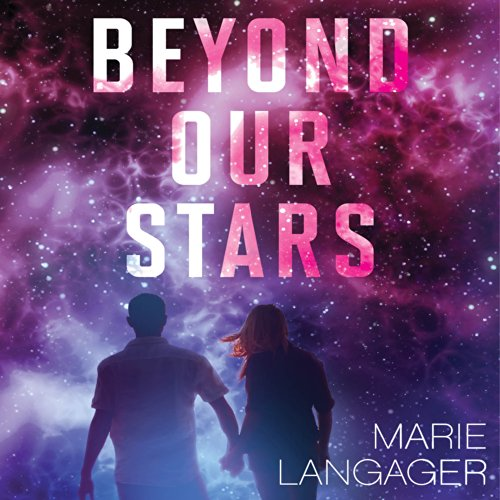 Beyond Our Stars audiobook cover art