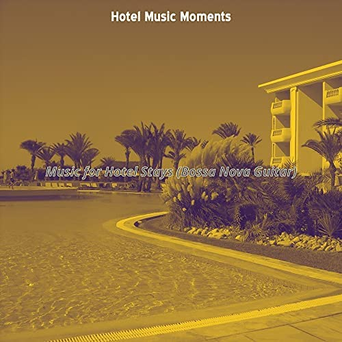Hotel Music Moments