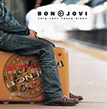 BON JOVI-THIS LEFT FEELS RIGHT (2003-11-04)
