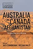 Australia and Canada in Afghanistan: Perspectives on a Mission (Contemporary Canadian Issues (1))