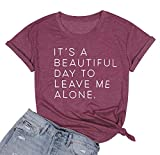 FASHGL Women It's A Beautiful Day to Leave Me Alone Tshirt Funny Social Disdancing Shirt Casual Graphic Short Sleeve Tee Top Purple Red