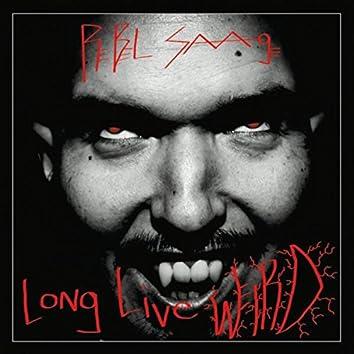 Long Live Weird