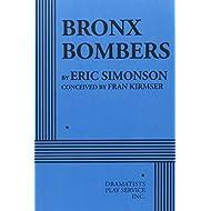 Bronx Bombers by Eric Simonson (2014-12-31)
