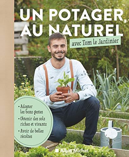 Un potager au naturel avec Tom...