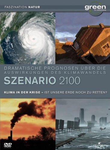 Szenario 2100: Klima in der Krise - Ist unsere Erde noch zu retten? [Alemania] [DVD]