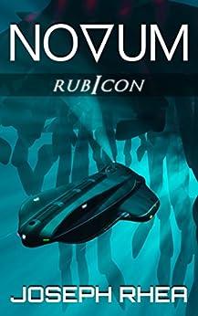 [Joseph Rhea]のNovum: Rubicon: Book 3 (Novum: A Dystopian Undersea Saga) (English Edition)
