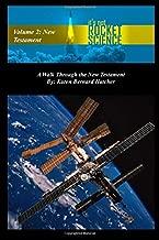 It's Not Rocket Science, Volume 2: A Walk Through the New Testament (It's Not Rocket Sciece)