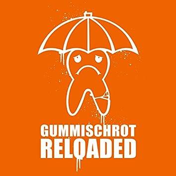 Gummischrot Reloaded