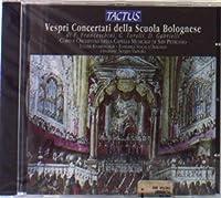 Vespri Concertati Della Scuola by FRANCESCHINI PETRONIO / GABRIE (2013-08-05)