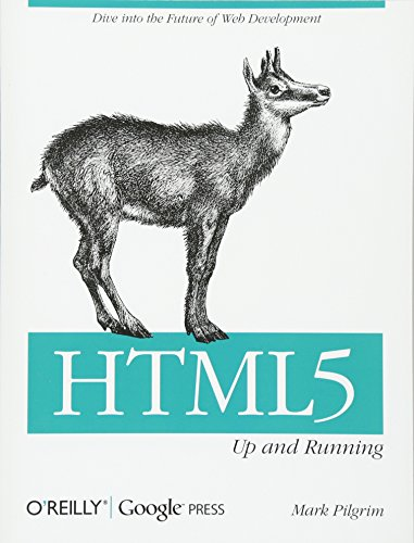 HTML5: Up and Runningの詳細を見る
