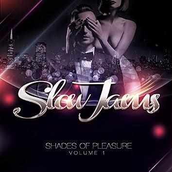 Shades of Pleasure, Vol. 1