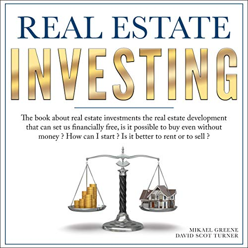 Real Estate Investing: The Book About Real Estate Investments  By  cover art