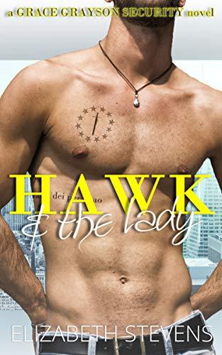 Hawk & the Lady (Grace Grayson Security Book 2)