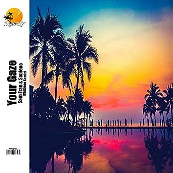 Your Gaze (Chillzone Remix)