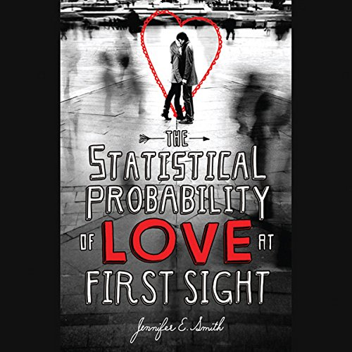 The Statistical Probability of Love at First Sight audiobook cover art