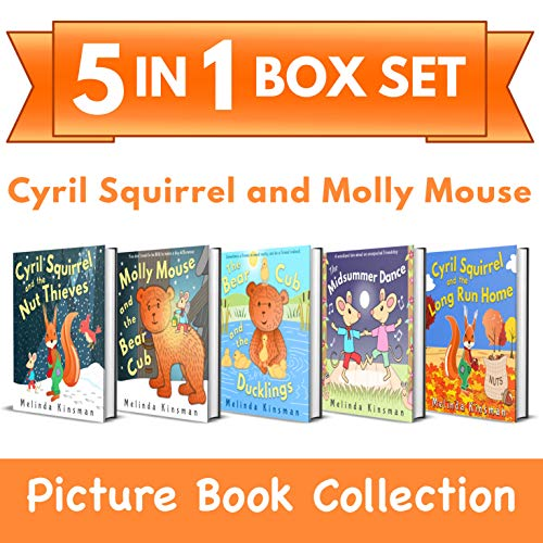 Cyril Squirrel and Molly Mouse Picture Book Collection: 5-in-1 Box Set of Rhyming Bedtime Stories (for ages 3-6) (Top of the Wardrobe Gang Box Sets 1) (English Edition)