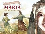 María, una madre para Jesús (Champions of Life (Spanish))