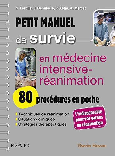 Petit manuel de survie en médecine...