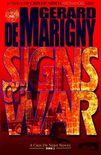 Book: Signs of War (Cris De Niro, Book 2) by Gerard de Marigny