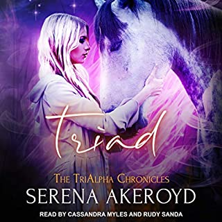 Triad     The TriAlpha Chronicles, Book 3              Written by:                                                                                                                                 Serena Akeroyd                               Narrated by:                                                                                                                                 Cassandra Myles,                                                                                        Rudy Sanda                      Length: 10 hrs and 32 mins     Not rated yet     Overall 0.0