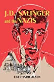 Image of J. D. Salinger and the Nazis