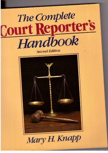 The Complete Court Reporter's Handbook (Prentice Hall Series in Computer Shorthand)