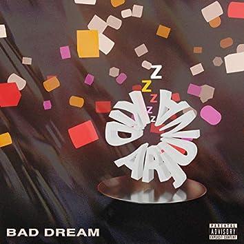 Bad Dream