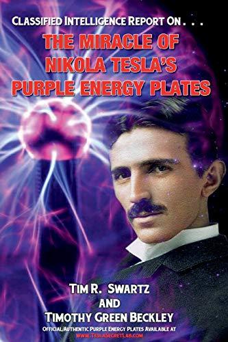 The Miracle of Nikola Teslas Purple Energy Plates