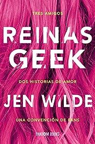 Reinas geek par Jen Wilde