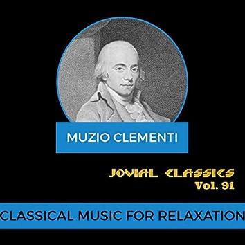 Jovial Classics, Vol. 91: Clementi