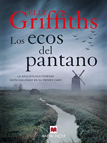 Los ecos del pantano de Elly Griffiths