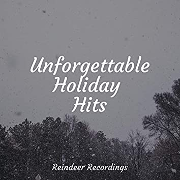 Unforgettable Holiday Hits